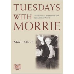 uesdays with Morrie
